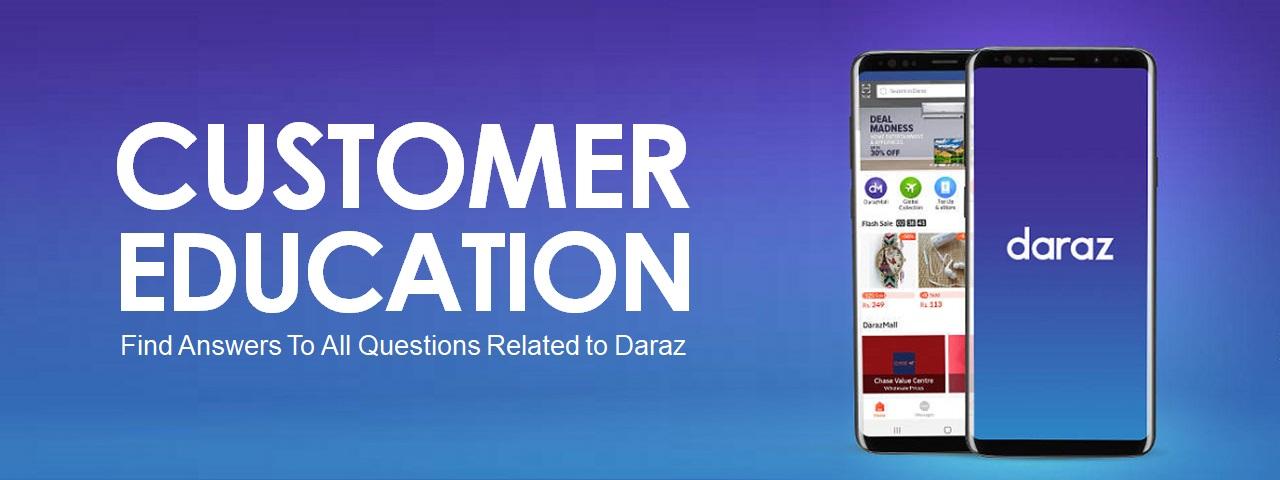 Daraz Customer Education