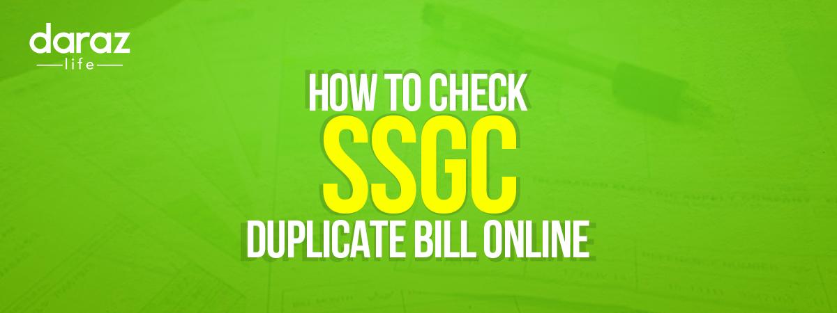 Check SSGC Duplicate Bill