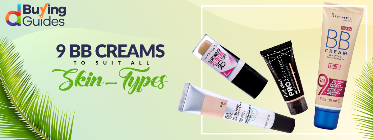 Best BB Creams in Pakistan with Price (2021)