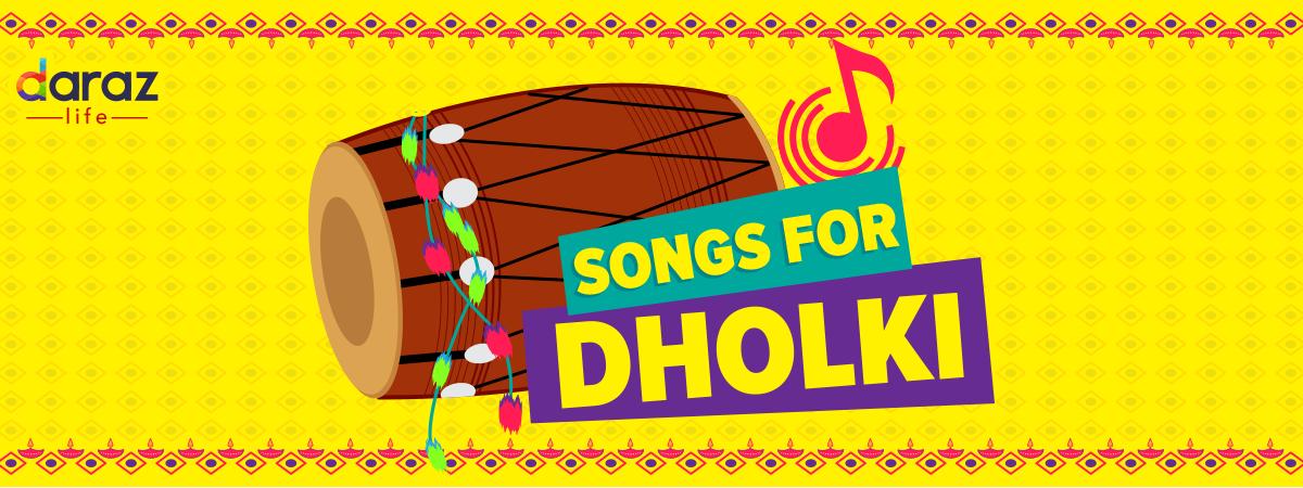 Best Pakistani Mehndi Dholki Songs List