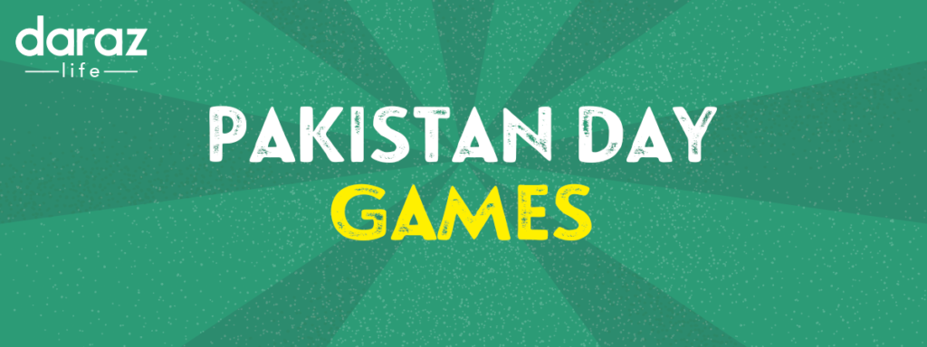 Pakistan Day Sale Games 2021 - Daraz Life