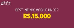 Infinix Mobiles Under 15000 In Pakistan