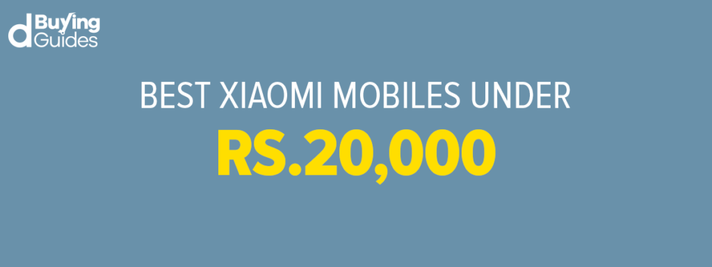 Xiaomi mobiles under 20000 in Pakistan