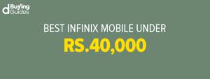 Infinix Mobile Phones Under 40000 In Pakistan In 2021
