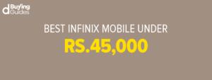 Infinix mobiles under 45000 in Pakistan