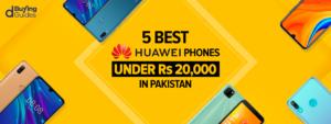 Huawei mobiles under 20000 in Pakistan