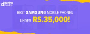 Samsung Mobiles Under 35000 in Pakistan in 2021
