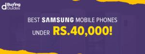 Samsung Mobiles Under 40000 in Pakistan in 2021