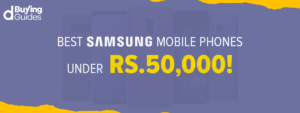 Samsung Mobiles Under 50000 in Pakistan in 2021