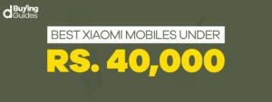 Xiaomi Mobiles under 40000 in Pakistan
