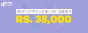 Oppo Mobiles under 35000 in Pakistan