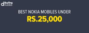 Nokia Mobile Phones Under 25000 In Pakistan In 2021