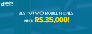 Vivo Mobile Phones Under 35000 In Pakistan In 2021
