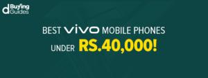 Vivo Mobile Phones Under 40000 In Pakistan In 2021