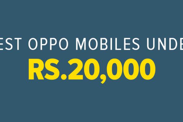 Oppo Mobile Phones Under 20000 In Pakistan In 2021