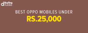 Oppo Mobile Phones Under 25000 In Pakistan In 2021