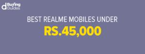 Realme mobiles under 45000 in Pakistan