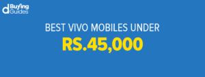 Vivo mobiles under 45000 in Pakistan