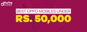 Oppo mobiles under 50000 in Pakistan