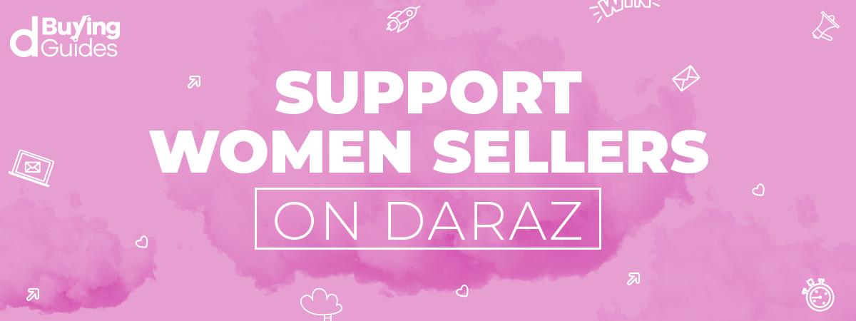 Support women sellers on Daraz