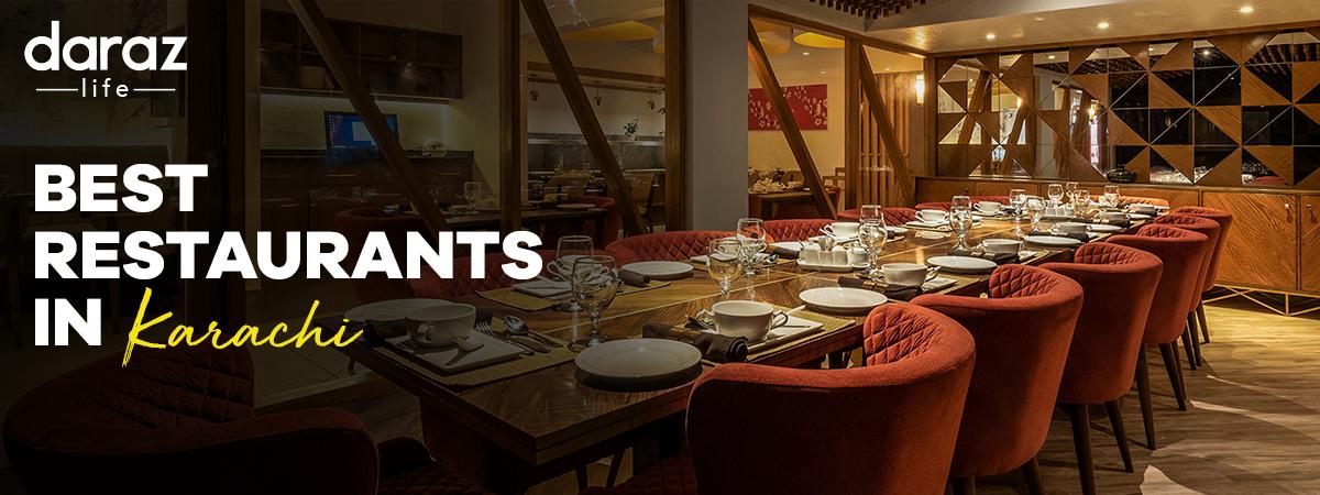 Best Restaurants in Karachi (2021) - Daraz Life